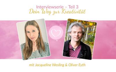 Interviewserie Teil 3 – Dein Weg zur Kreatitivität mit Oliver Eyth