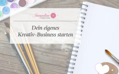Dein eigenes Kreativ-Business starten