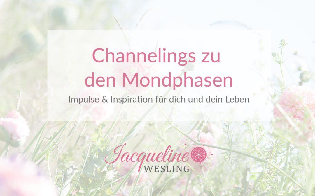 Channelings zu den Mondphasen – Impulse und Inspiration für dich und dein Leben
