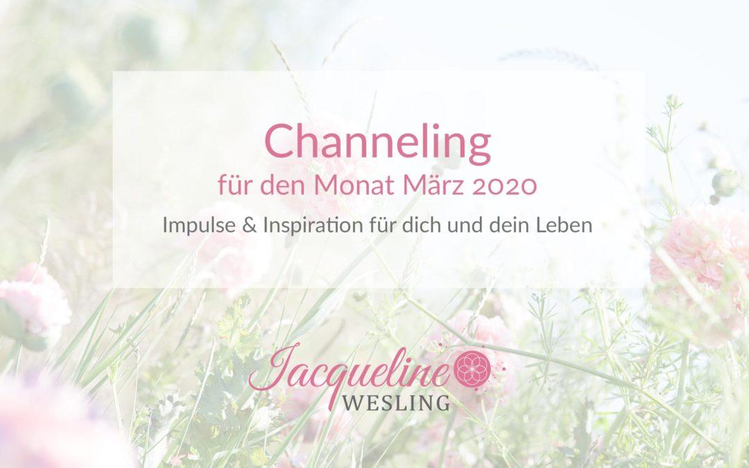 Channeling für März 2020